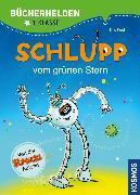 Cover-Bild zu Kaut, Ellis: Schlupp, Bücherhelden 1. Klasse, Schlupp vom Grünen Stern (eBook)