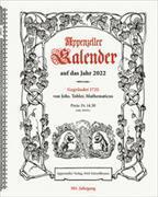 Appenzeller Kalender 2022 von König, Christine
