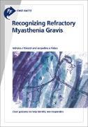 Cover-Bild zu Fast Facts: Recognizing Refractory Myasthenia Gravis (eBook) von Silvestri, N. J.