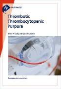 Cover-Bild zu Fast Facts: Thrombotic Thrombocytopenic Purpura (eBook) von Scully, M. A.