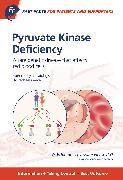 Cover-Bild zu Fast Facts: Pyruvate Kinase Deficiency for Patients and Supporters (eBook) von Grace, R.