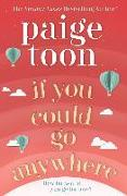 Cover-Bild zu Toon, Paige: If You Could Go Anywhere