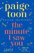 Cover-Bild zu Toon, Paige: The Minute I Saw You