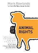 Cover-Bild zu Rowlands, Mark: Animal Rights: All That Matters