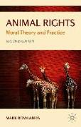 Cover-Bild zu Rowlands, Mark: Animal Rights: Moral Theory and Practice
