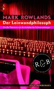 Cover-Bild zu Rowlands, Mark: Der Leinwandphilosoph