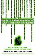 Cover-Bild zu Rowlands, Mark: The Philosopher At The End Of The Universe