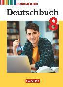 Cover-Bild zu Bildl, Gertraud: Deutschbuch, Sprach- und Lesebuch, Realschule Bayern 2017, 8. Jahrgangsstufe, Schülerbuch
