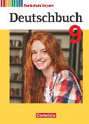 Cover-Bild zu Brems, Daniela: Deutschbuch, Sprach- und Lesebuch, Realschule Bayern 2017, 9. Jahrgangsstufe, Schülerbuch