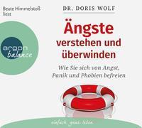 Cover-Bild zu Wolf, Doris: Ängste verstehen und überwinden