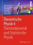 Cover-Bild zu Bartelmann, Matthias: Theoretische Physik 4 | Thermodynamik und Statistische Physik