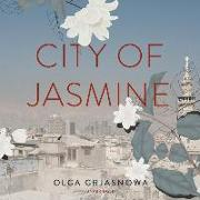 Cover-Bild zu Grjasnowa, Olga: City of Jasmine