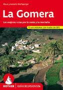 La Gomera (Rother Guía excursionista) von Wolfsperger, Klaus