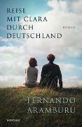 Cover-Bild zu Reise mit Clara durch Deutschland von Aramburu, Fernando