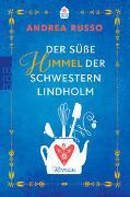 Cover-Bild zu Der süße Himmel der Schwestern Lindholm von Russo, Andrea