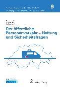 Cover-Bild zu Klett, Barbara: Der öffentliche Personenverkehr - Haftung und Sicherheitsfragen (eBook)