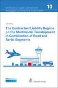 Cover-Bild zu Hörnig, Julia: The contractual Liability Regime on the Multimodal Transhipment in Combination of Road and Aerial Segments