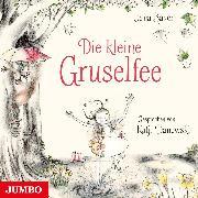 Die kleine Gruselfee (Audio Download) von Bauer, Jana