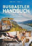 Cover-Bild zu Das Busbastler Handbuch von Lemke, Manuel
