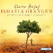 Cover-Bild zu Hajaj, Claire: Ismaels Orangen (Audio Download)