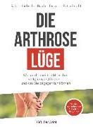 Cover-Bild zu Die Arthrose-Lüge von Bracht, Petra