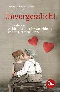 Cover-Bild zu Abidi, Heike: Unvergesslich! (eBook)