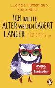 Cover-Bild zu Hutzenlaub, Lucinde: Ich dachte, älter werden dauert länger