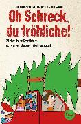 Cover-Bild zu Abidi, Heike: Oh Schreck, du fröhliche! (eBook)