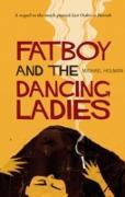 Cover-Bild zu Holman, Michael: Fatboy and the Dancing Ladies (eBook)