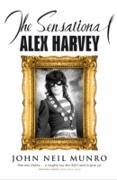 Cover-Bild zu Munro, John Neil: Sensational Alex Harvey (eBook)