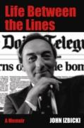Cover-Bild zu Izbicki, John: Life Betweeen the Lines (eBook)