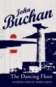 Cover-Bild zu Buchan, John: Dancing Floor (eBook)