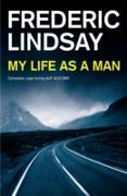Cover-Bild zu Lindsay, Frederic: My Life as a Man (eBook)
