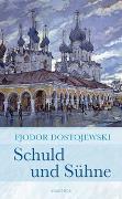 Cover-Bild zu Dostojewski, Fjodor: Schuld und Sühne (Roman)