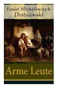 Cover-Bild zu Dostojewski, Fjodor Michailowitsch: Arme Leute (Vollständige Deutsche Ausgabe)