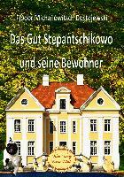 Cover-Bild zu Dostojewski, Fjodor Michailowitsch: Das Gut Stepantschikowo und seine Bewohner