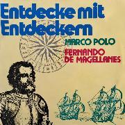 Cover-Bild zu Entdecke mit Entdeckern, Fernando de Magellanes / Marco Polo (Audio Download) von Killer, Juliane