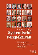 Cover-Bild zu Systemische Perspektiven (eBook) von Schmidt, Gunther (Interviewpartner)