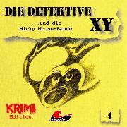 Cover-Bild zu Die Detektive XY, Folge 4: ...und die Micky Mouse-Bande (Audio Download) von Herwald, Hans-Joachim