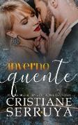 Cover-Bild zu Inverno Quente (eBook) von Serruya, Cristiane