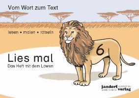 Cover-Bild zu Lies mal 6 - Das Heft mit dem Löwen von Debbrecht, Jan