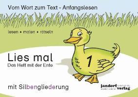 Cover-Bild zu Lies mal 1 (mit Silbengliederung) - Das Heft mit der Ente von Wachendorf, Peter