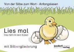 Cover-Bild zu Lies mal - Das Heft mit dem Küken von Debbrecht, Jan