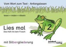 Cover-Bild zu Lies mal 2 (mit Silbengliederung) - Das Heft mit dem Frosch von Wachendorf, Peter