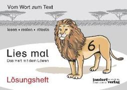 Cover-Bild zu Lies mal 6 - Das Heft mit dem Löwen. Lösungsheft von Wachendorf, Peter