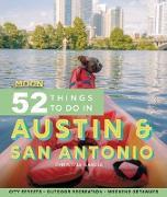 Moon 52 Things to Do in Austin & San Antonio (eBook) von Garcia, Christina