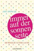 Cover-Bild zu Spencer, Amy: Immer auf der Sonnenseite