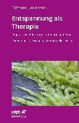 Cover-Bild zu Jacobson, Edmund: Entspannung als Therapie