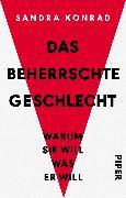 Cover-Bild zu Konrad, Sandra: Das beherrschte Geschlecht