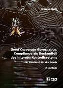 Cover-Bild zu Roth, Monika: Good Corporate Governance: Compliance als Bestandteil des internen Kontrollsystems